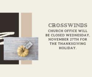 Crosswinds office closed